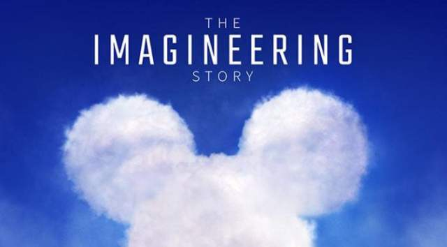 """Full Synopsis and Poster Released for """"The Imagineering Story"""" on Disney+"""