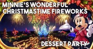 Details for Minnie's Wonderful Christmastime Fireworks Dessert Party