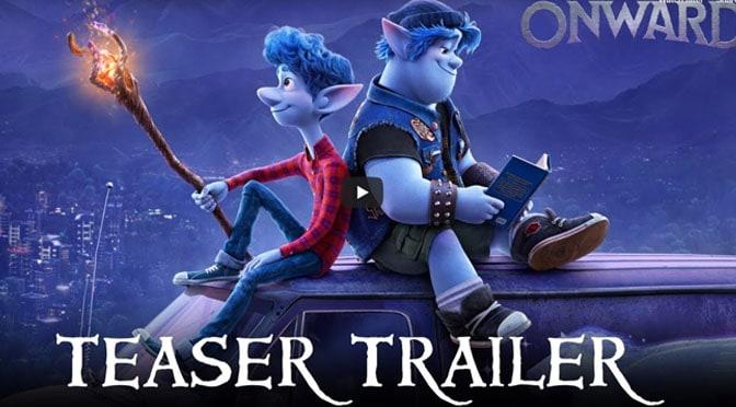 "Pixar Releases New Trailer for ""Onward"""