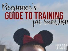 A Beginner's Guide to Training for runDisney (Episode 3)