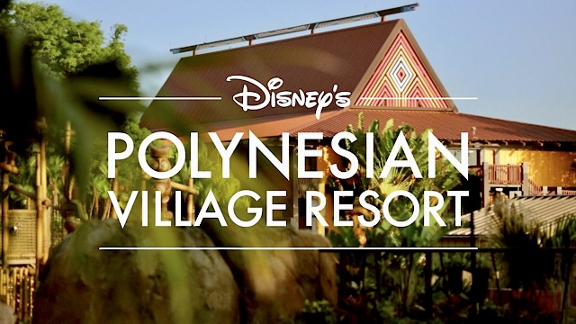 Check out the Complete Guide for Disney's Polynesian Village Resort