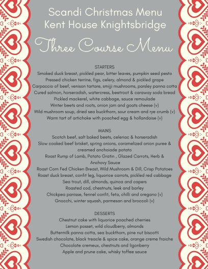 Scandi Christmas Party at Kent House Knightsbridge Menu Three Course Dinner