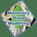 Monetary Data Modeling