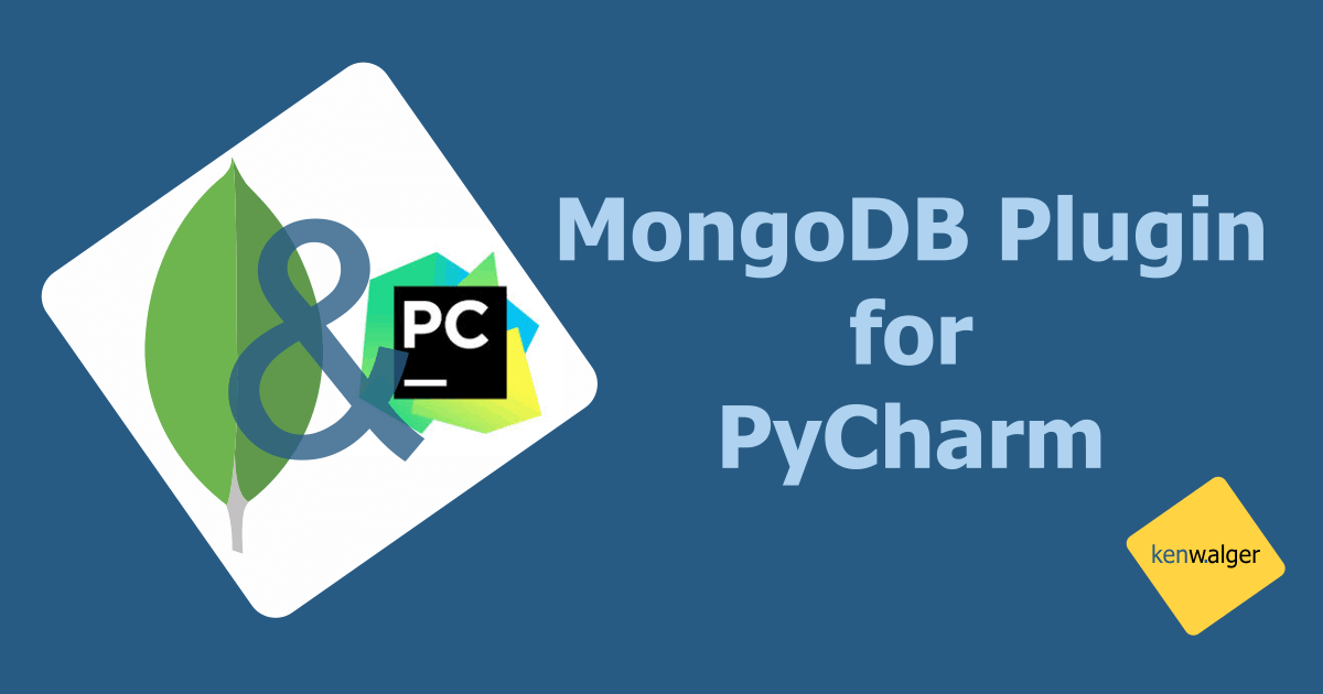 MongoDB Plugin for PyCharm | Blog of Ken W  Alger