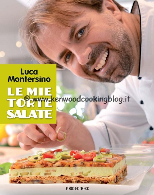 Tronchetto Di Natale Luca Montersino.Video Recensione Libro Le Mie Torte Salate Di Luca Montersino