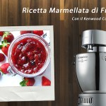 Video ricetta marmellata di fragole Kenwood
