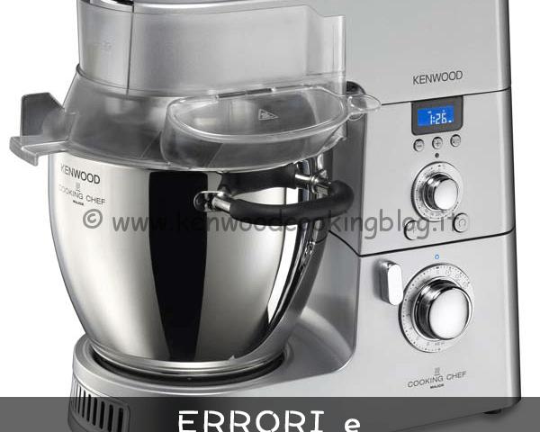 Kenwood Cooking Chef errori e messaggi di sicurezza – Kenwood ...