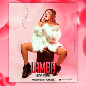 Nicky Nyash – Lamba