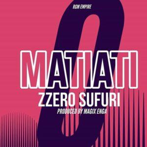 Zzero Sufuri- Matiati