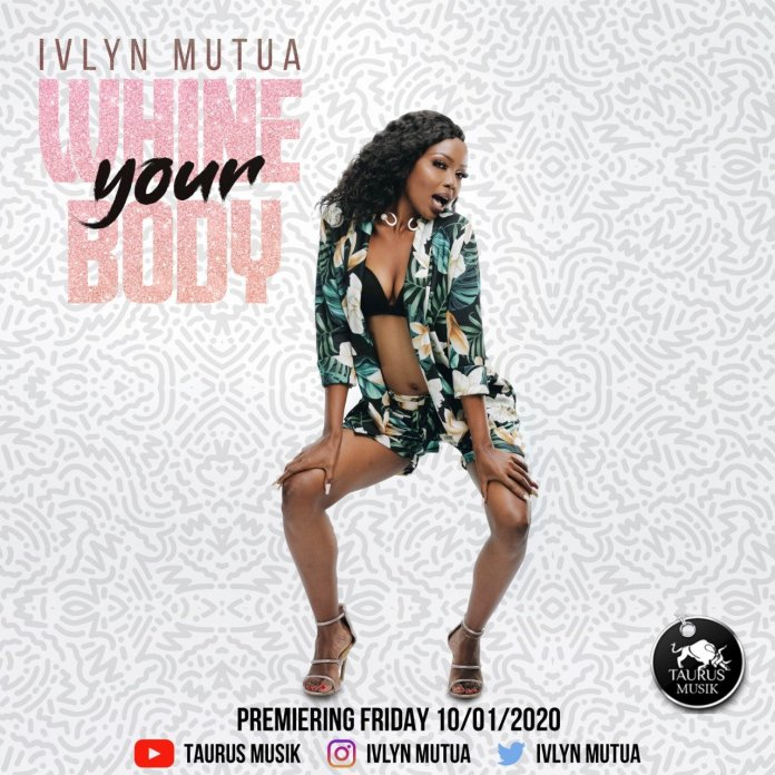 Ivlyn Mutua – Whine Your Body