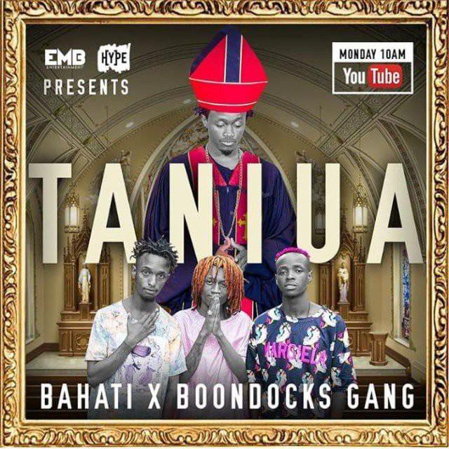 Bahati Ft. Boondocks Gang – Taniua