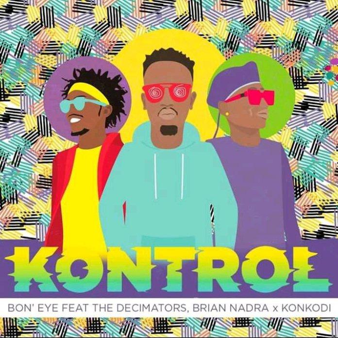 Boneye ft. Konkodi & Brian Nadra- Kontrol