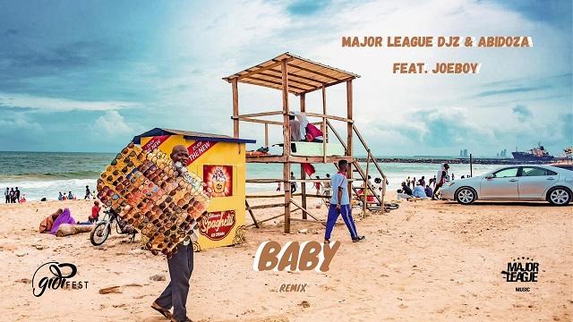 Major League & Abidoza ft Joeboy- Baby (Amapiano Remix)