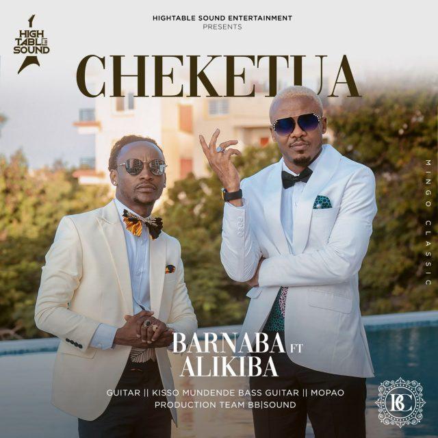 Barnaba Ft. AliKiba – Cheketua
