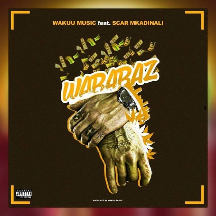Wakuu ft Scar Wakadinali – Wababaz