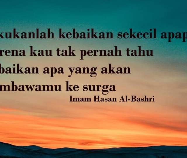 Kata Mutiara Islam Di Pagi Hari Semua Yang Kamu Mau