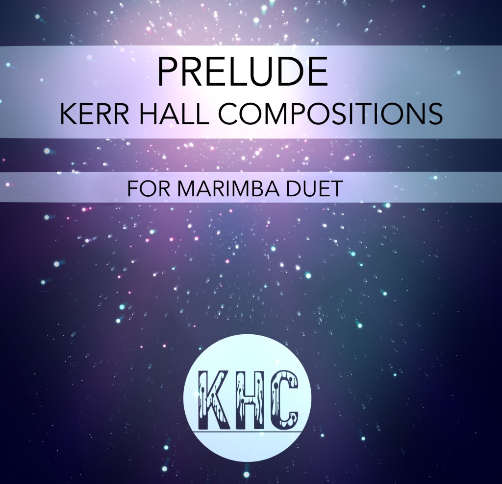 Compositions – Kerr Hall Compositions