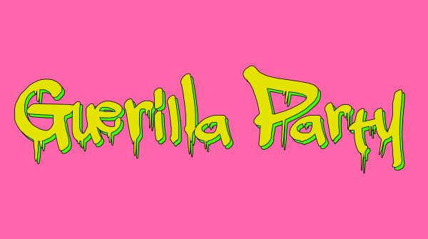 Guerilla Party