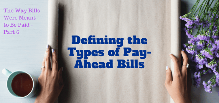 Defining the Types of Pay-Ahead Bills