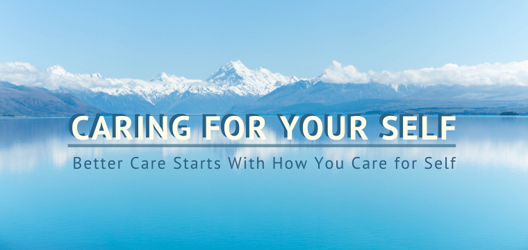 Caring for Your Self
