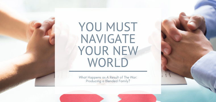 You Must Navigate Your New World