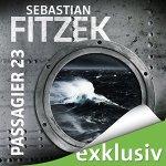 "(Hörbuch) ""Passagier 23"" von Sebastian Fitzek"