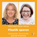Plastik sparen Expertentalk mit Petra Kress
