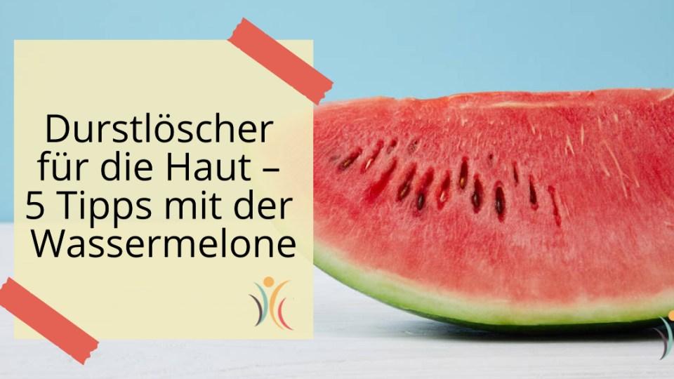 Feuchtigkeit durch die Wassermelone