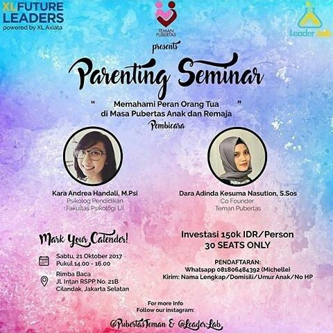 Memahami Peran Orang Tua di Masa Pubertas Anak & Remaja – Jakarta – 21 Okt 2017
