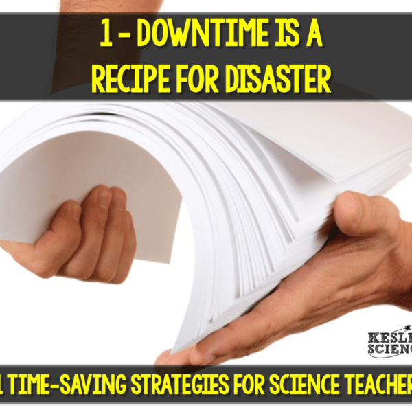 11 Time-Saving Strategies for Science Teachers