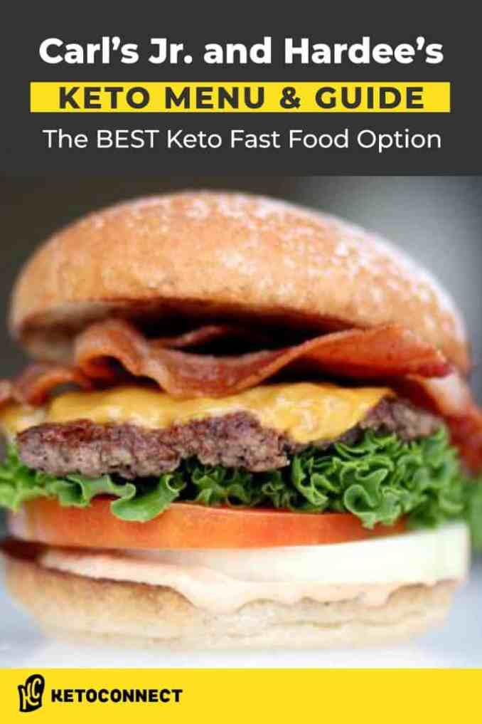 the best guide to carl's jr. and hardee's for a keto diet