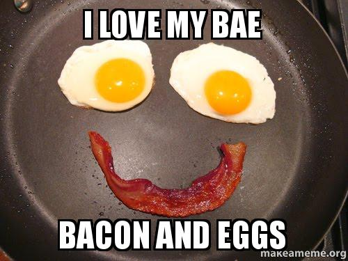 funny keto graphic says i love my bae bacon and eggs