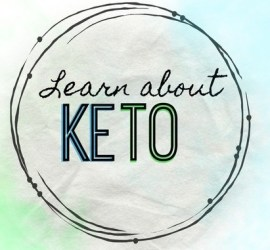 Learn About Keto