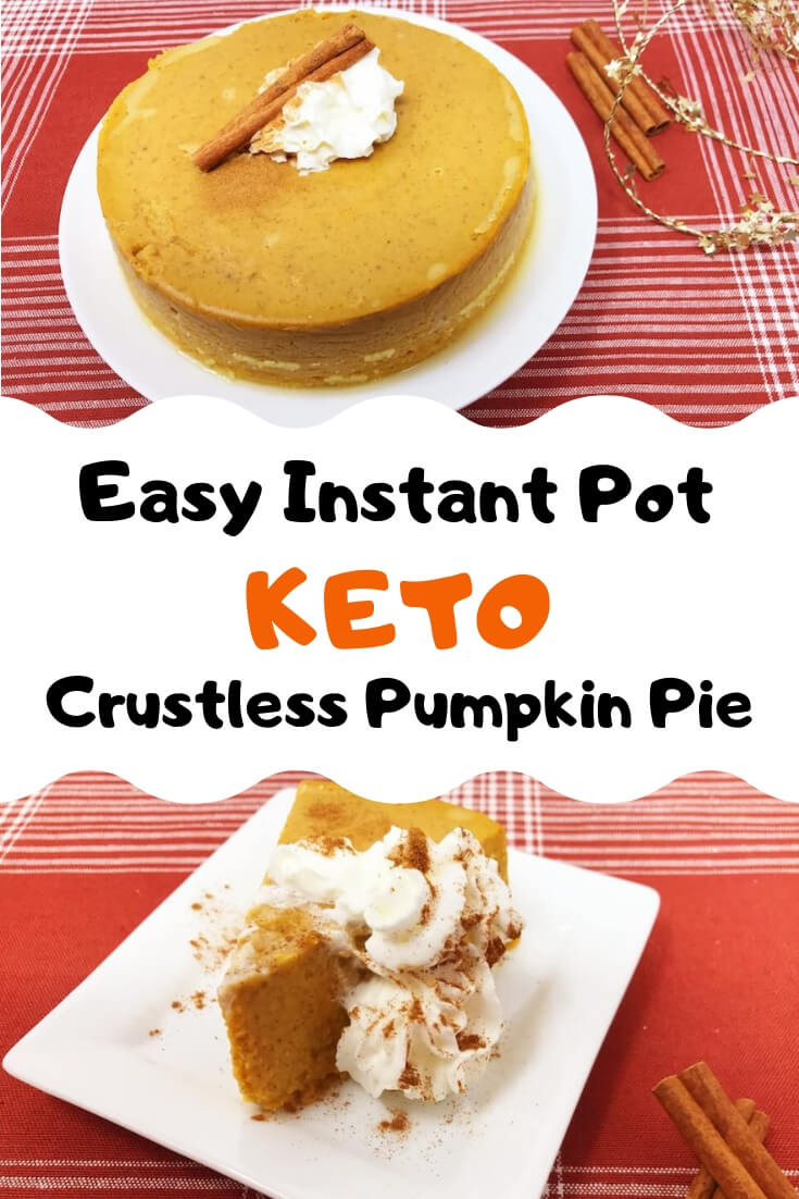 We absolutely love using our Instant Pot in creative ways and I can't think of anything more creative than a crustless pumpkin pie in the Instant Pot. This easy, no bake, keto recipe is super low carb but the filling is some of the best we've ever tried. #keto #instantpot #pumpkinpie #lowcarb