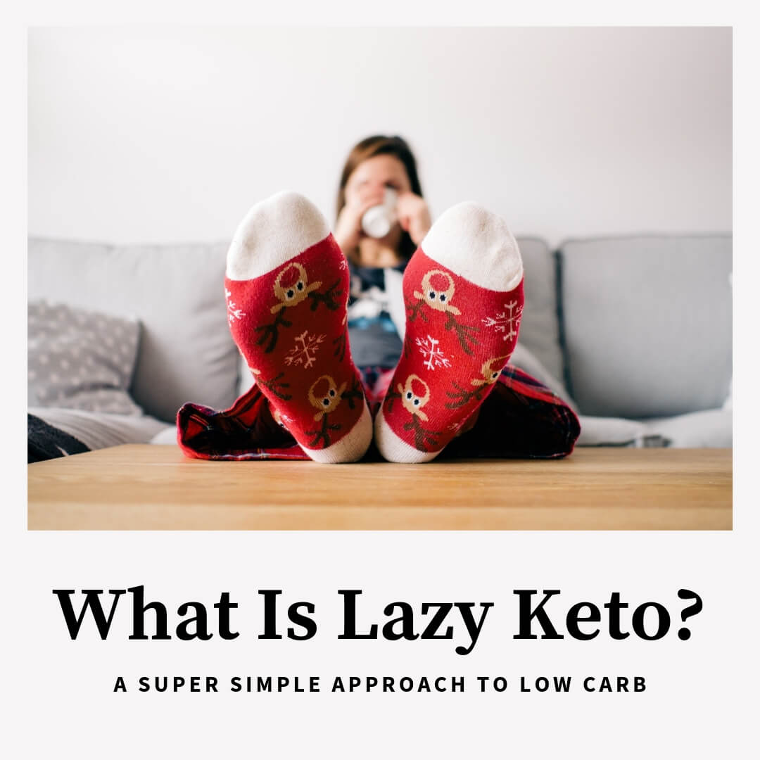 What Is Lazy Keto