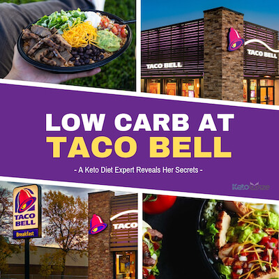 Low Carb At Taco Bell - A Keto Diet Expert Reveals Her Secrets