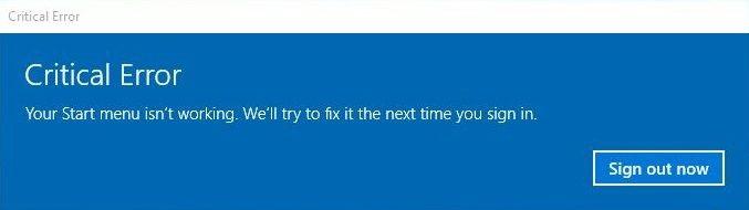 Windows 10 Critical Error Start Menu