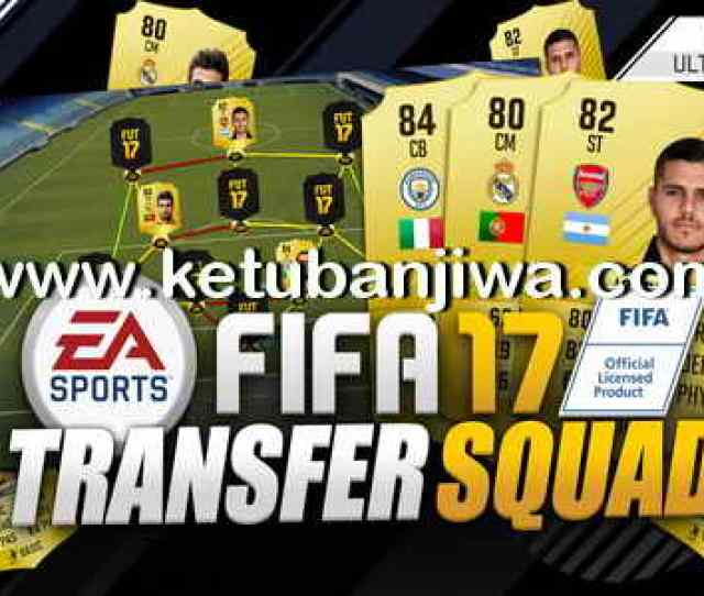 Download Fifa 17 Transfer Squad Database Update  Season 17 18 By Ims