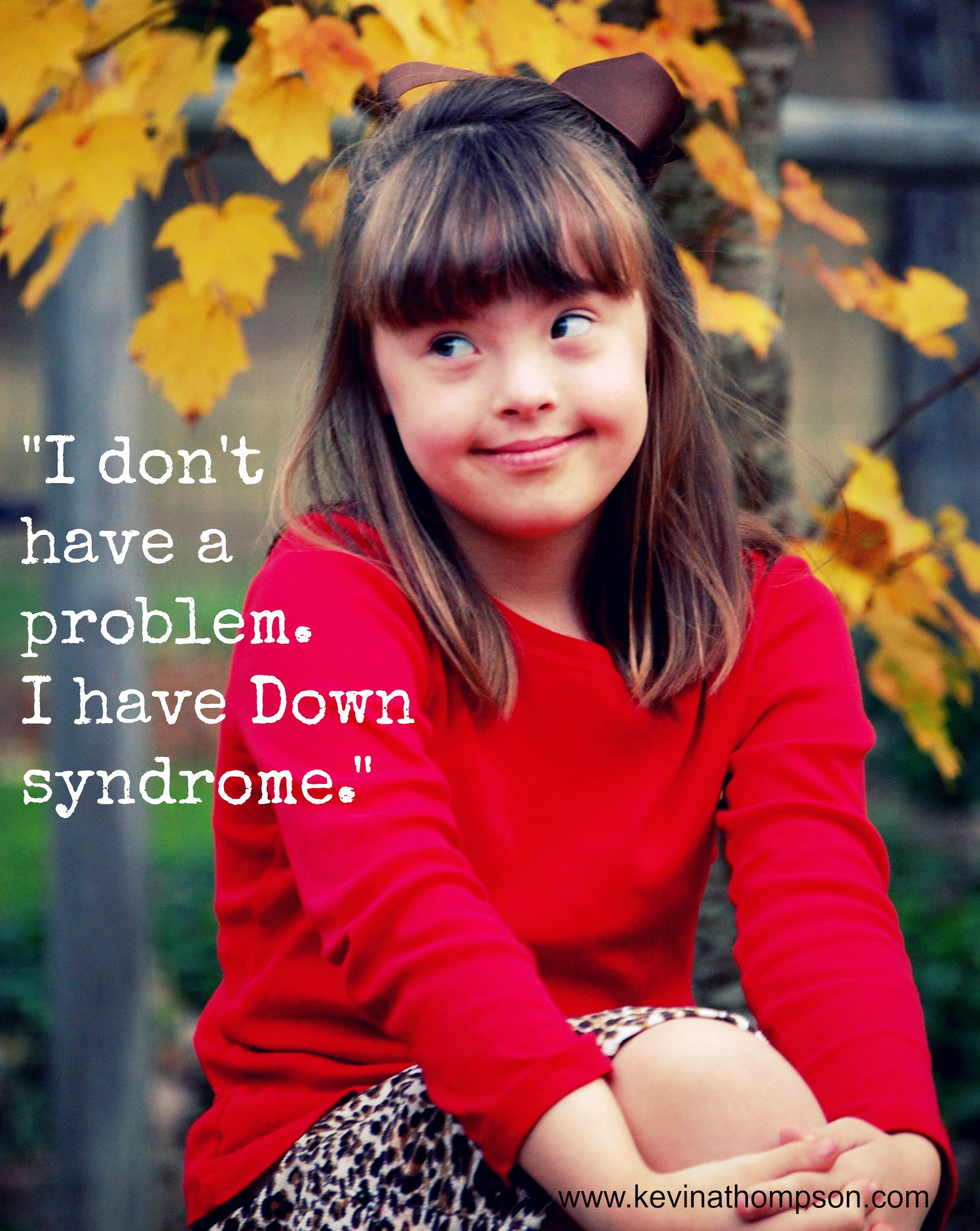 Down Syndrome Is Not My Problem