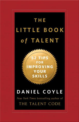 Image result for the little book of talent daniel coyle