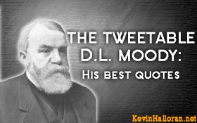 Motivational Dwight DL Moody Quotes