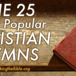 The Top 25 All-Time Most Popular Christian Hymns