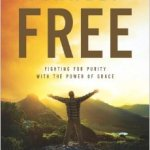 Book Review: Finally Free: Fighting for Purity with the Power of Grace