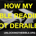 How My Bible Reading Got Derailed