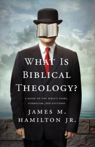 Book-Review-James-Hamilton-What-is-Biblical-Theology