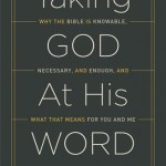 A Brief Review of Taking God at His Word by Kevin DeYoung