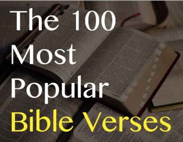 Top 100 Most Popular Bible Verses