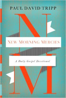 Book Cover New Morning Mercies a Daily Gospel Devotional Paul David Tripp