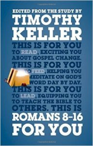 Romans 8 16 For You Timothy Keller Book Cover and Review
