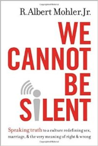 We Cannot Be Silent by Albert Mohler Jr Book Cover